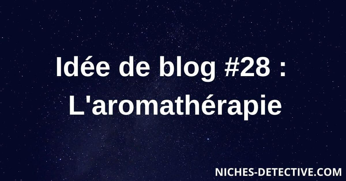 28-aromathérapie