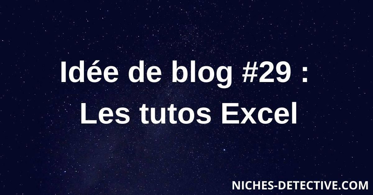 Idée de blog #29 : Les tutoriels Excel
