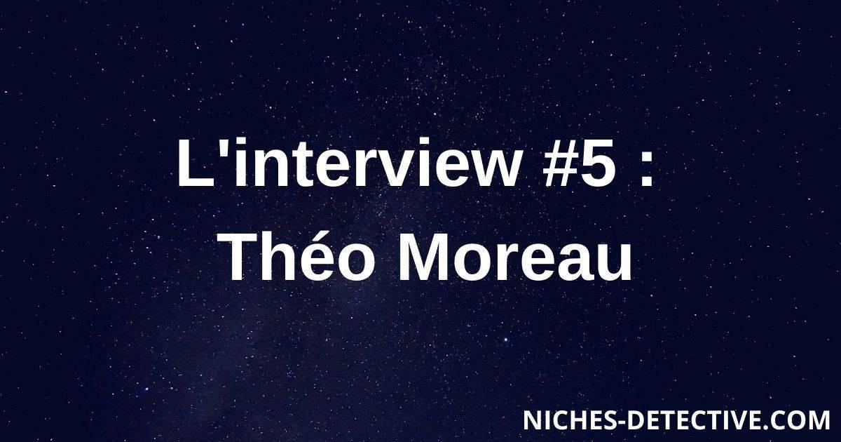 L'interview #5 : Théo Moreau – Goodbye Porno