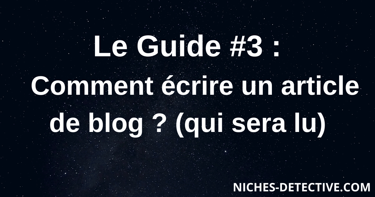 comment ecrire article de blog