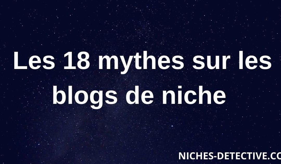 18 mythes complètement FAUX sur les blogs de niche (et qui vous empêchent de gagner de l'argent)