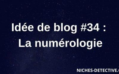 Idée de blog #34 : la numérologie