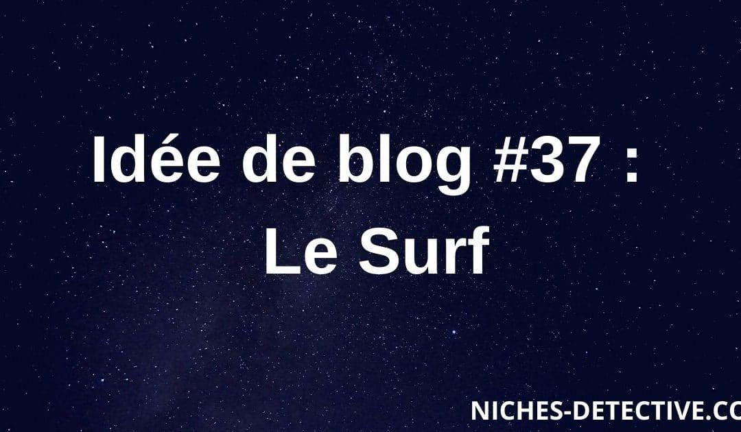 Idée de blog #37 : Le surf