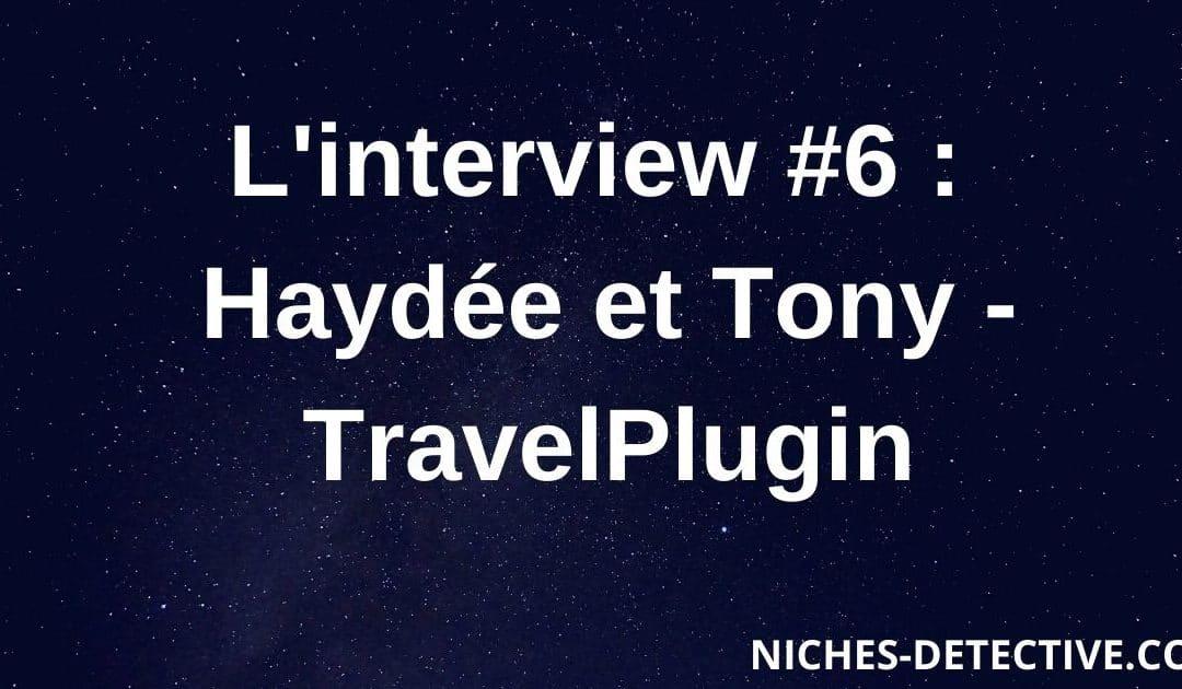 L'interview #6 : Haydée et Tony de TravelPlugin