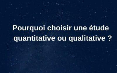 etude qualitative ou quantitative