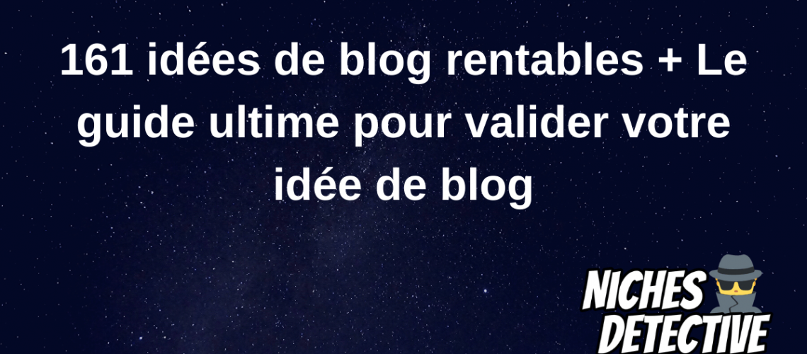 161 idées de blog